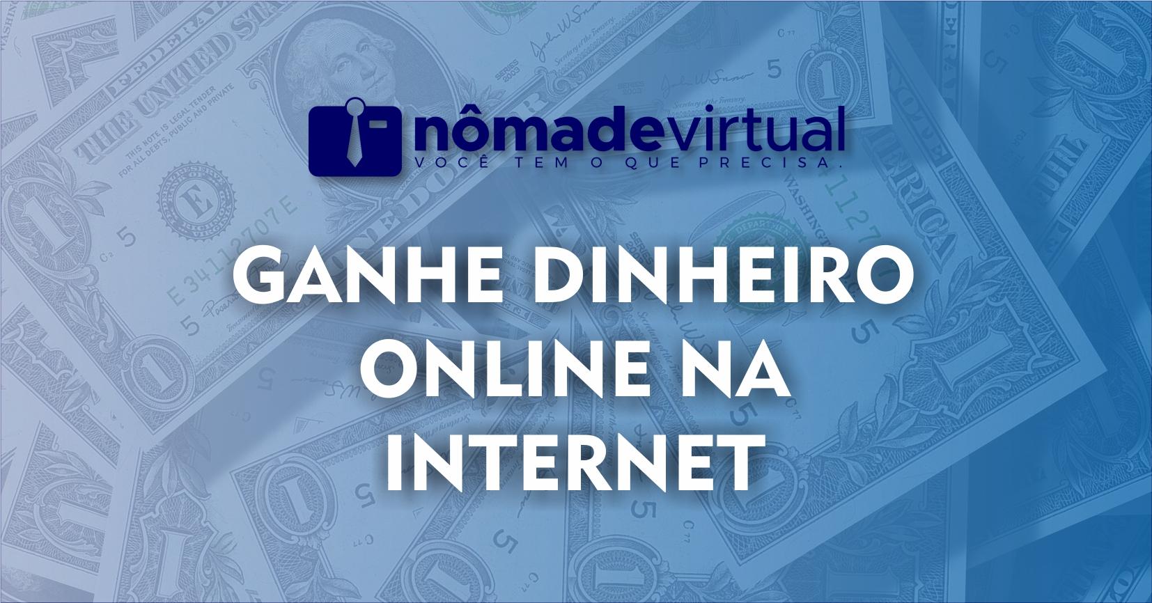 Como ganhar dinheiro na internet só por estar conectado